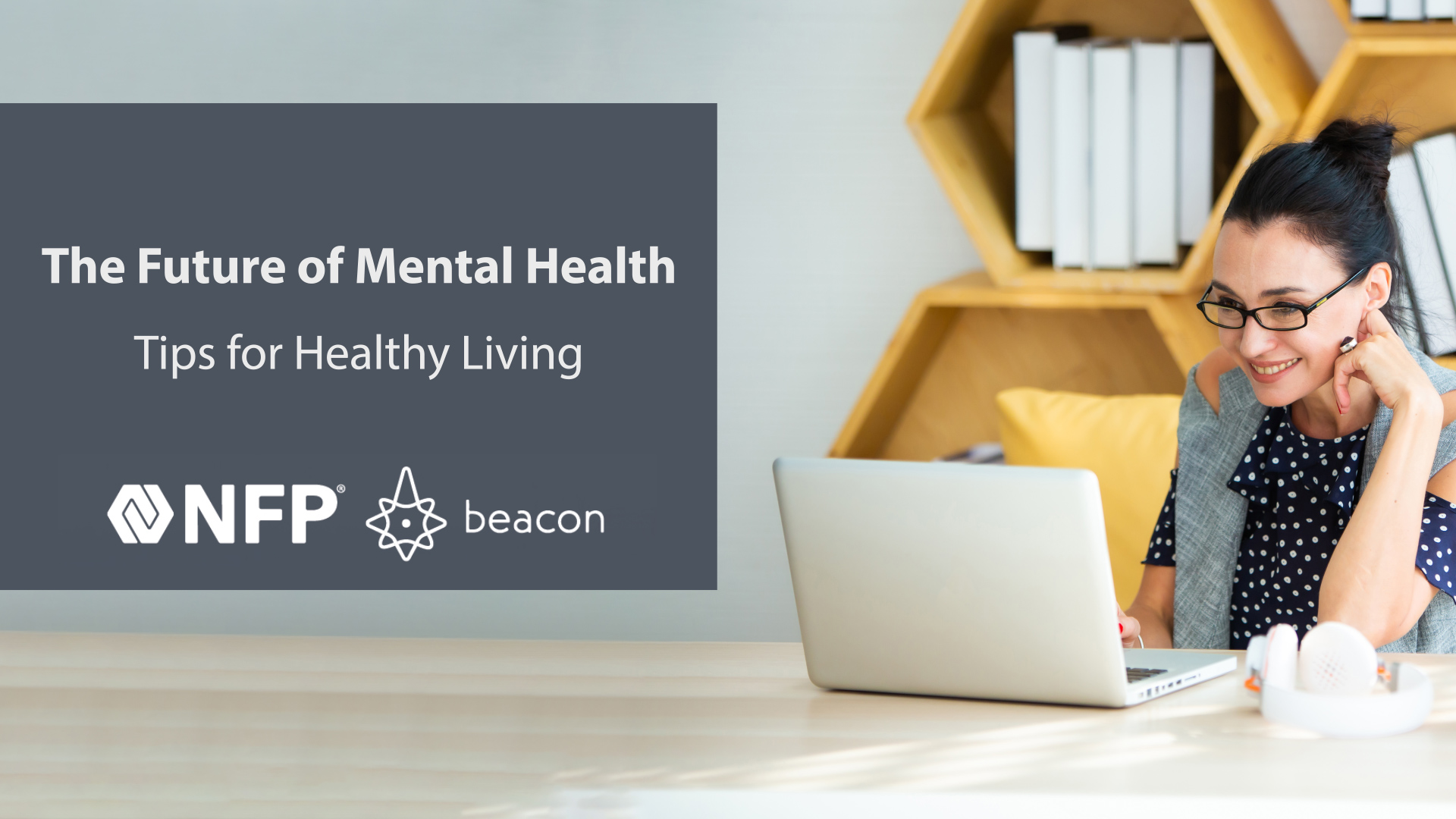 thumbnail image of Future of Mental Health: Tips for Healthy Living
