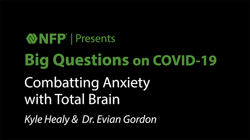 thumbnail image of Big Questions on COVID-19 - Combating Anxiety with Kyle Healy and Dr. Evian Gordan